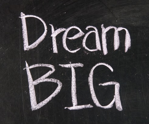 dream big entrepreneur small business
