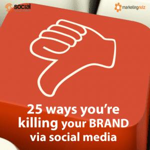 social media killing your brand bad tactics