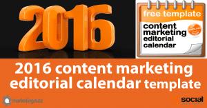 content marketing editorial calendar 2016