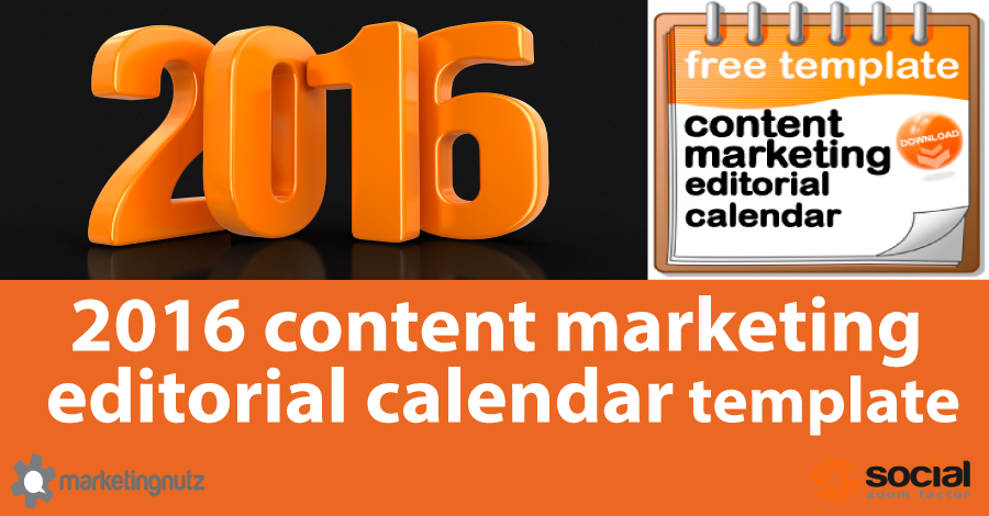 content marketing editorial calendar 2016
