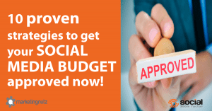 social media budget strategies and plan for approval