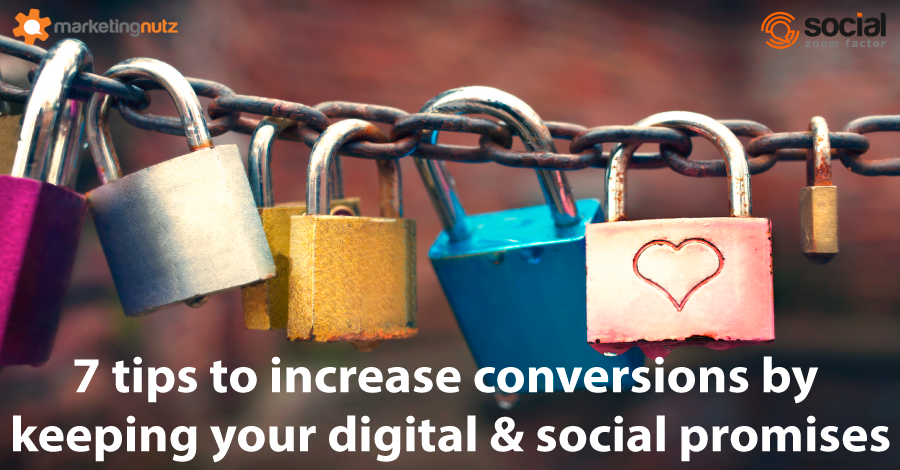 increase web conversions by keeping social media digital marketing promises