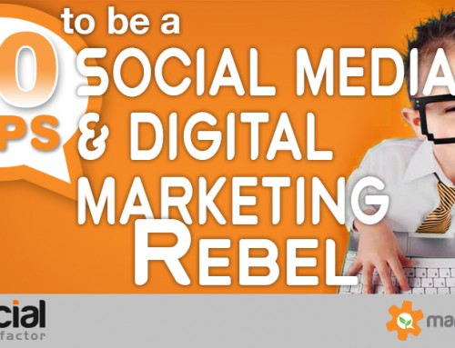 How to be a Social Media & Digital Marketing Rebel (and Leader)