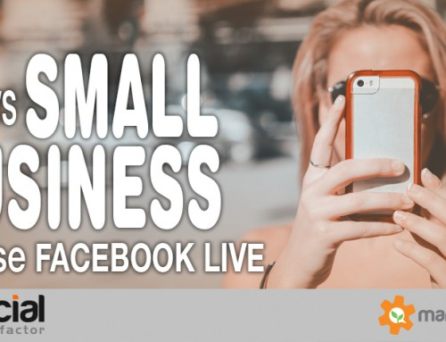 How Can Small Business Use Facebook Live Video? Here are 10 Easy Ways!