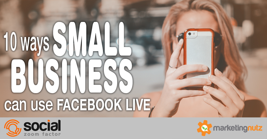 Facebook Live Small Business How to