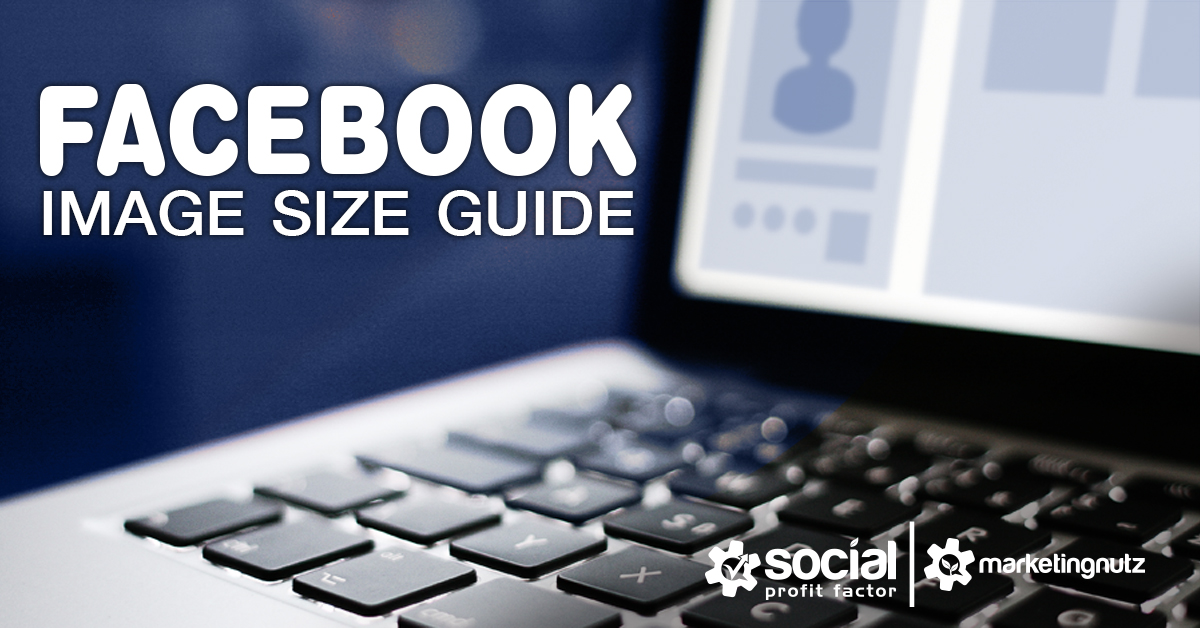 Facebook image sizing guide