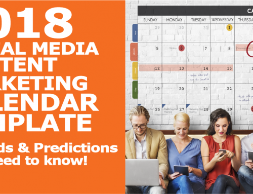 2018 Content Marketing Calendar Template + Trends and Predictions You Need to Know