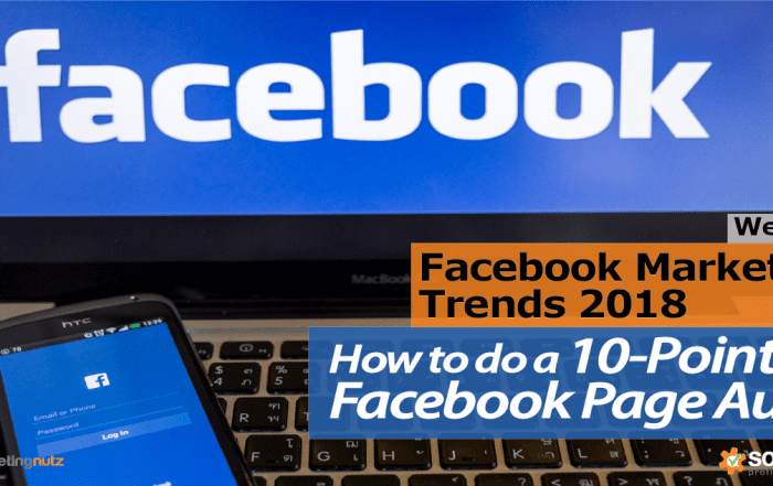 Use This 10-Point Facebook Page Audit to Optimize Your Facebook Marketing Results in 2018
