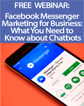 Facebook Messenger Chatbot for Business Training Webinar 2018