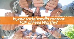 How to Optimize Content for the Top of the Social Network News Feed
