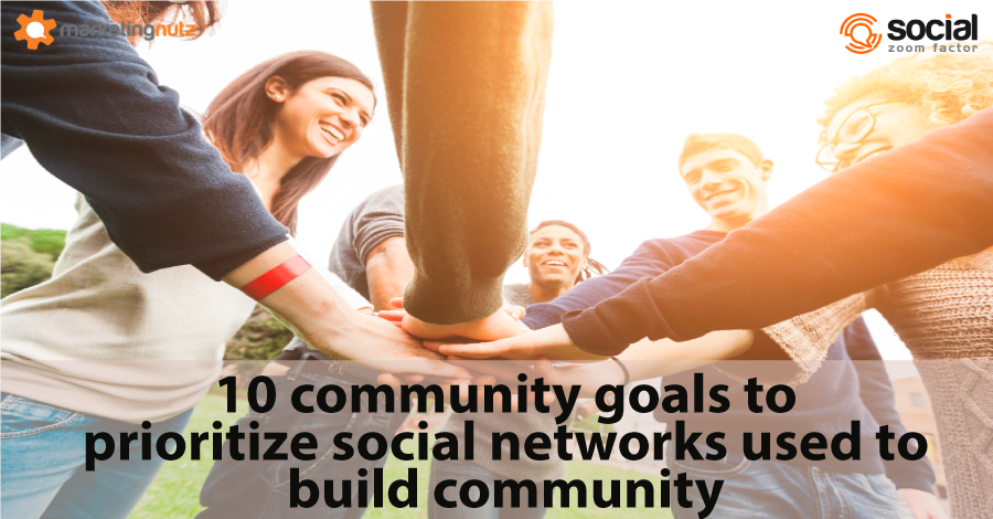 social network prioritize media community goals