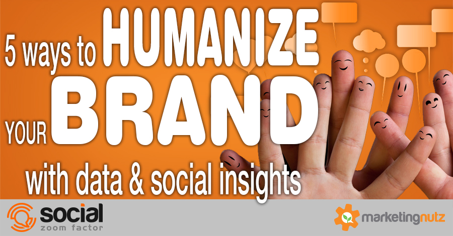 social data insights brand humanization