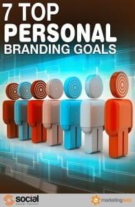 Top Personal Branding Goals and Strategies 2017