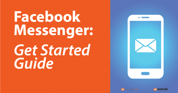 Facebook Messenger Get Started Guide