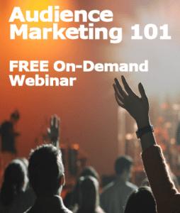 audience marketing customer first marketing webinar training