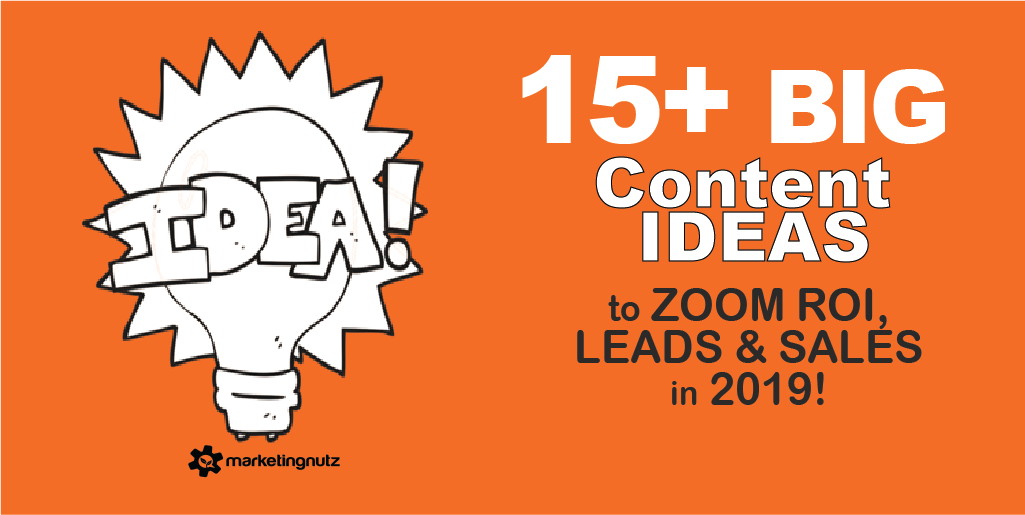 15 HUGE Content Ideas So You Never Run out of Leads, Sales and Dream Customers