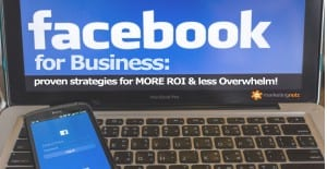 Facebook for small business proven strategies more roi less overwhelm