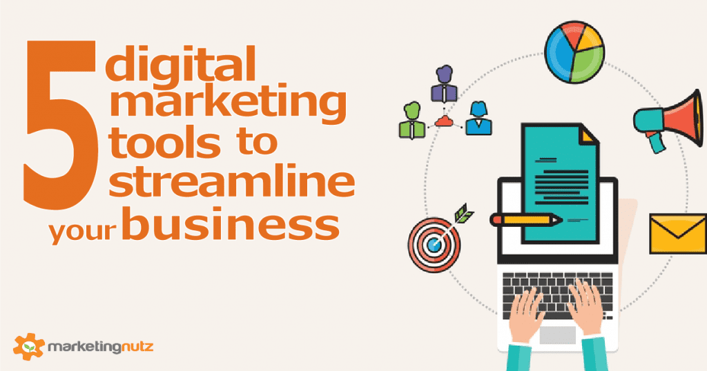 5 Top Social and Digital Marketing Tools and Platforms to Streamline Your Business