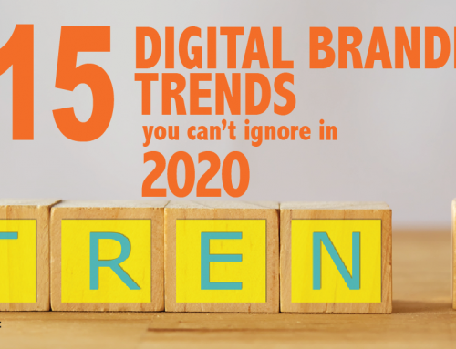 15 Top Digital Branding Trends You Can't Ignore in 2020 [podcast]