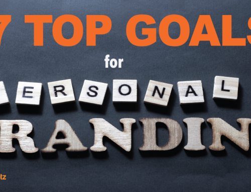 7 Top Personal Branding Goals to Inspire, Connect and Humanize Your Business
