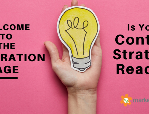 Is Your Content Marketing Strategy Ready for the Inspiration Age?